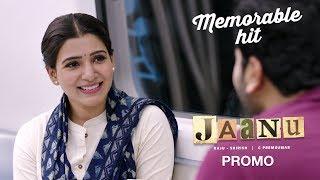 Jaanu Promo 8 - Memorable Hit - Sharwanand, Samantha | Premkumar | Dil Raju - DILRAJU