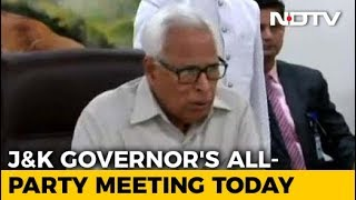Jammu And Kashmir Governor N N Vohra To Hold All-Party Meet Today - NDTV