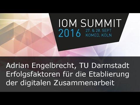 #ioms16 Adrian Engelbrecht - Erfolgsfaktoren für die Etablierung der digitalen Zusammenarbeit