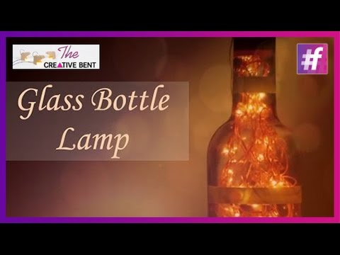 DIY Glass Bottle Lamp Tutorial