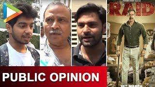 Raid | Public Opinion | First Day First Show | Ajay Devgn | Ileana D'Cruz - HUNGAMA