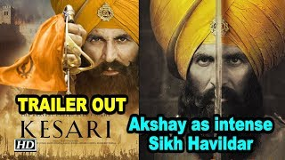 Kesari | Akshay Kumar portrays intense Sikh Havildar | TRAILER OUT - IANSLIVE