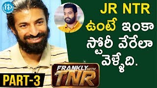 #MAHANATI Director Nag Ashwin Interview Part#3 || Frankly With TNR - IDREAMMOVIES