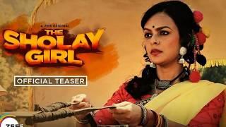 The Sholay Girl Teaser Review | ZEE5 Originals Web Series; द शोले गर्ल टीज़र रिव्यु | Reshma Pathan - ITVNEWSINDIA