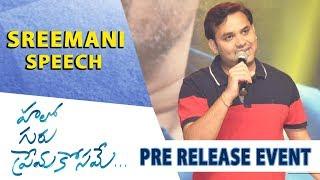 Lyricist Sreemani Speech - Hello Guru Prema Kosame Pre-Release Event - Ram Pothineni, Anupama - DILRAJU