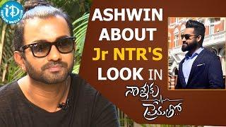 Ashwin Mawle About Jr NTR's Look In Nannaku Prematho Movie    Talking Movies With iDream - IDREAMMOVIES