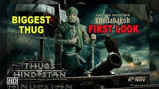 Big B's FIRST LOOK as Khudabaksh | Aamir says BIGGEST THUG | Thugs of Hindostan - IANSLIVE