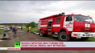 Russian MoD criticizes MH17 investigation for using social media, not witnesses - RUSSIATODAY