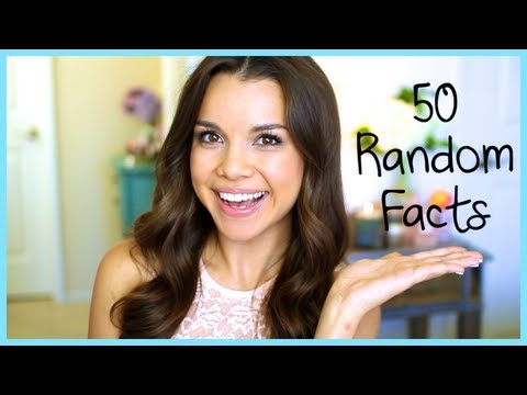 50 Random Facts About Me! ♥ Makeup MAYhem Day 15 2013