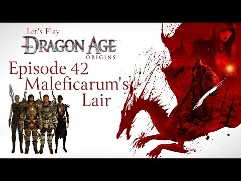 Let's Play - Dragon Age: Origins (Episode 42: Maleficarum's Lair)