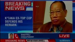 EX Karnatka top cop makes derogatory comment, girls should surrender if overpowered - NEWSXLIVE