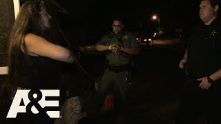 Live PD: That's a Scary Lady (Season 2) | A&E - AETV