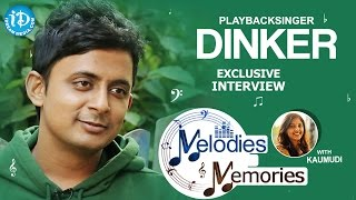 Singer Dinkar Exclusive Interview || Melodies And Memories - IDREAMMOVIES