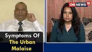 Symptoms Of The Urban Malaise | Epicentre Plus with Marya Shakil | CNN News18 - IBNLIVE