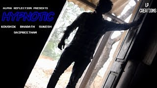 HYPNOTIC | latest telugu short film SCI-FIC 2019IBY SAI PREETHAM.P - YOUTUBE