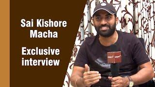Getting the Comic Timing Right was Challenging Sai Kishore Macha - IGTELUGU
