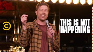Shane Mauss - Set and Setting - This Is Not Happening - Uncensored - COMEDYCENTRAL