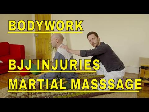 BODYWORK Martial Massage BJJ Injuries