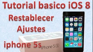 Tutorial y Gu?a de uso Iphone 5s parte 34 Como restablecer el iPhone