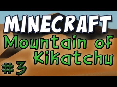 Minecraft Mountain of Kikatchu Part 3