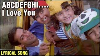 ABCDEFGHI..I Love You | Lyrical Song | Hum Saath Saath Hain | Salman Khan, Sonali Bendre, Tabu, Saif - RAJSHRI