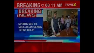 Rajyavardhan Singh Rathore to skip Asian Games torch relay, IOA invites Vijay Goel for  torch relay - NEWSXLIVE