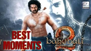Best Things About Baahubali 2: The Conclusion - LEHRENTELUGU