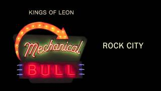 Rock City by Kings of Leon