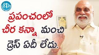 ప్రపంచంలో చీర కన్నా మంచి డ్రెస్ ఏది లేదు. - K Raghavendra Rao || Heart To Heart With Swapna - IDREAMMOVIES