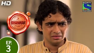Bhanwar : Episode 3 - 17th January 2015