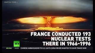 'It shattered our whole life': France faces lawsuit over 193 nuclear tests in Polynesia - RUSSIATODAY