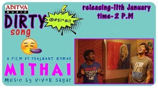 The Dirty Song Promo    Mithai Songs    Rahul Ramakrishna, Priyadarshi    Vivek Sagar - ADITYAMUSIC