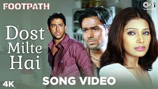 Dost Milte Hai Song Video - Footpath | Kumar Sanu | Emraan Hashmi, Aftab & Bipasha - TIPSMUSIC