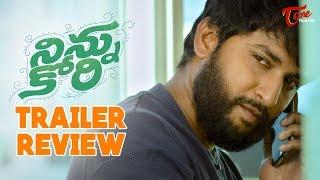 Ninnu Kori Trailer Review | Nani | Nivetha Thomas | Aadhi - TELUGUONE