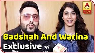 EXCLUSIVE: Badshah and Warina Hussain share their experience on sing 'She Move It Like' - ABPNEWSTV