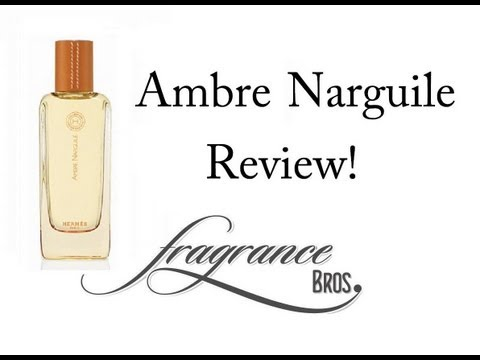 Hermes Ambre Narguile Review! Unique But Over-hyped