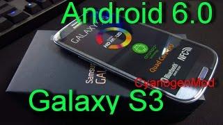 Samsung Galaxy S3 с рабочим Android 6.0 (CyanogenMod 13)