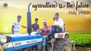 Agriculture Is The Future | Telugu Short Film | Abbhinav Patel - YOUTUBE