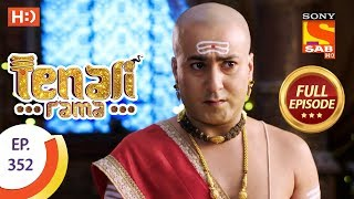 Tenali Rama - Ep 352 - Full Episode - 7th November, 2018 - SABTV