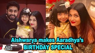 Aishwarya makes daughter Aaradhya's BIRTHDAY more SPECIAL - IANSLIVE