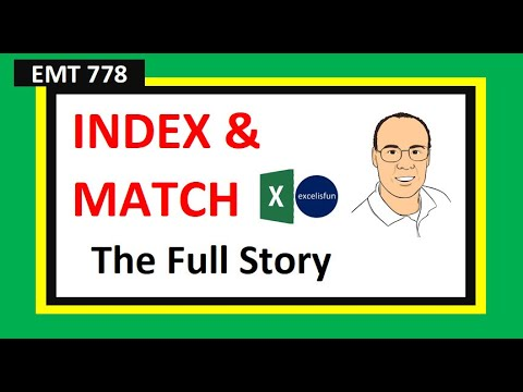 Excel Magic Trick 778: INDEX &amp; MATCH Functions Beginning To Advanced (18 Examples)