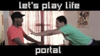 Portal - Let's Play Life