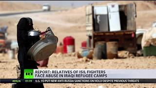 Relatives of ISIS fighters face abuse in Iraqi refugee camps – report - RUSSIATODAY