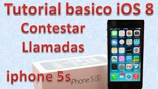Tutorial y Gu?a de uso Iphone 5s parte 98 C?mo contestar un iPhone