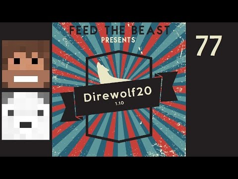 Direwolf20 1.10, Episode 77 -