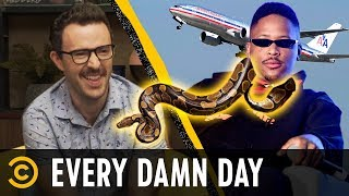 Not Welcome on Planes: YG & Your Emotional Support Snake - Every Damn Day - COMEDYCENTRAL