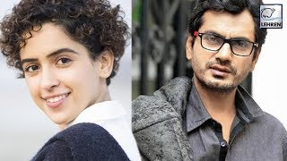 Dangal Girl Sanya Malhotra And Nawazuddin Siddiqui Come Together For A Love Story | LehrenTV