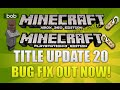 Minecraft (Xbox360/XB1/PS3/PS4/PSvita) Title Update 20 NEW! Update Out Now | No De-Spawning Horses