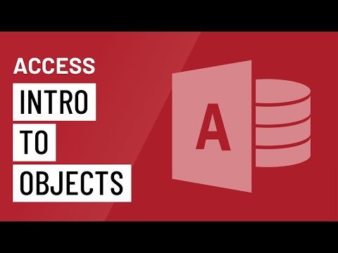 Access 2010: Introduction to Objects