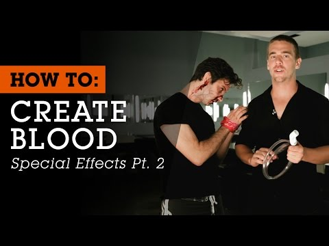 How To Create Blood Special Effects Pt 2